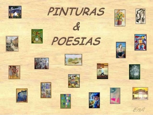 Algumas pinturas...Algumas poesias...Nem sempre as maisfamosas, mas todas derespeitados autores,       numa mistura de épo...