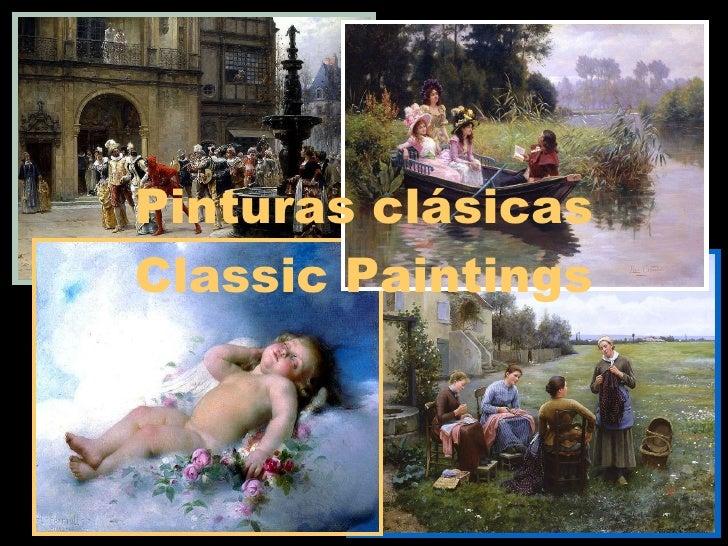 Pinturas clásicas Classic Paintings .