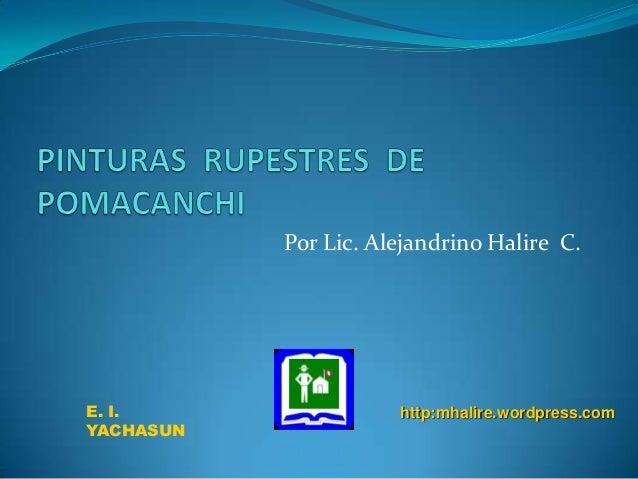 Por Lic. Alejandrino Halire C.E. I.                 http:mhalire.wordpress.comYACHASUN