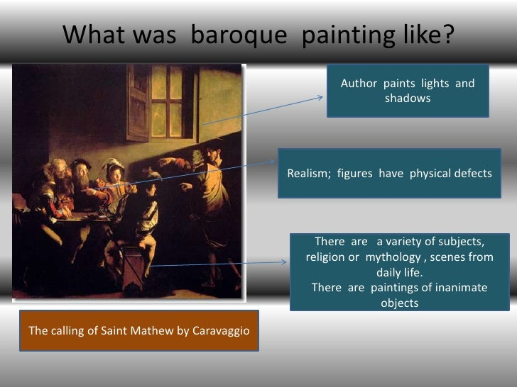 What was baroque painting like?                                                     Author paints lights and              ...