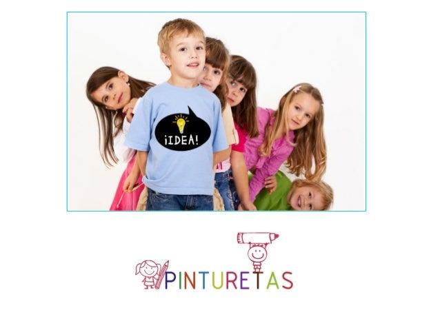"""• Pinturetas es un nuevo concepto de """"camiseta-juguete"""" que permite a los más pequeños ser los protagonistas de las prenda..."""