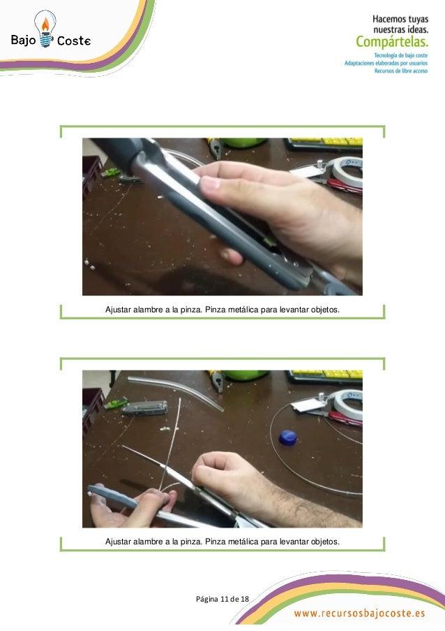 Página 11 de 18 Página 11 de 18 Ajustar alambre a la pinza. Pinza metálica para levantar objetos. Ajustar alambre a la pin...