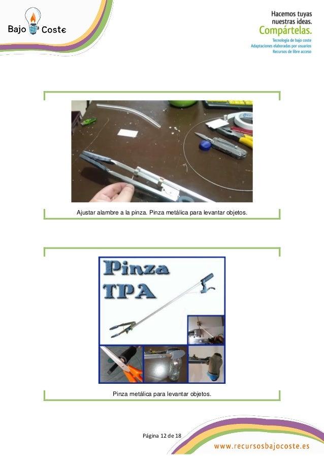 Página 12 de 18 Página 12 de 18 Ajustar alambre a la pinza. Pinza metálica para levantar objetos. Pinza metálica para leva...