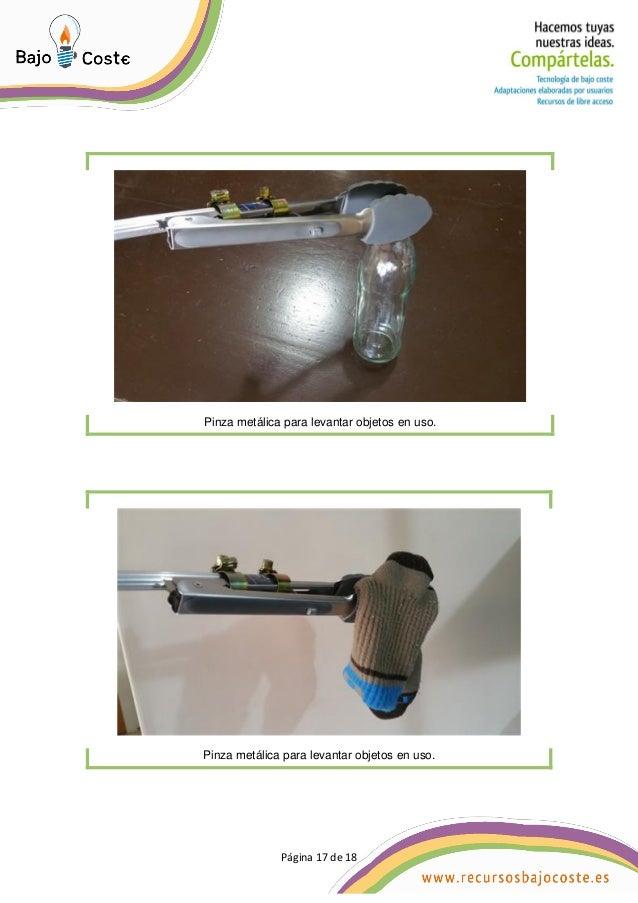 Página 17 de 18 Página 17 de 18 Pinza metálica para levantar objetos en uso. Pinza metálica para levantar objetos en uso.
