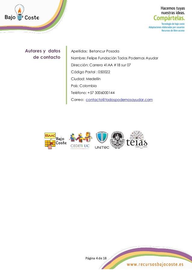 Página 4 de 18 Página 4 de 18 Autores y datos de contacto Apellidos: Betancur Posada Nombre: Felipe Fundación Todos Podemo...