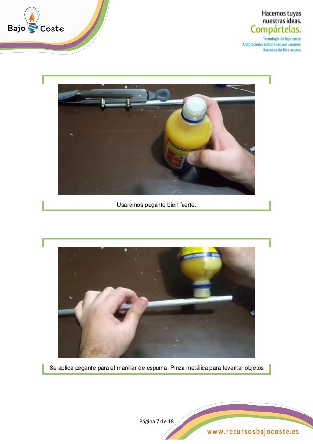 Página 7 de 18 Página 7 de 18 Usaremos pegante bien fuerte. Se aplica pegante para el manillar de espuma. Pinza metálica p...
