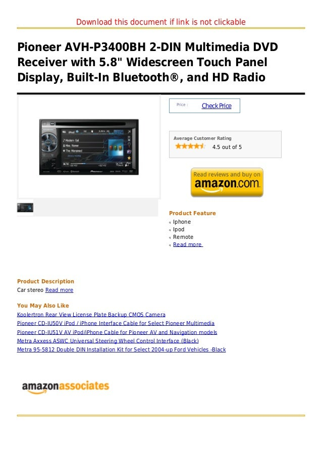 """Download this document if link is not clickablePioneer AVH-P3400BH 2-DIN Multimedia DVDReceiver with 5.8"""" Widescreen Touch..."""