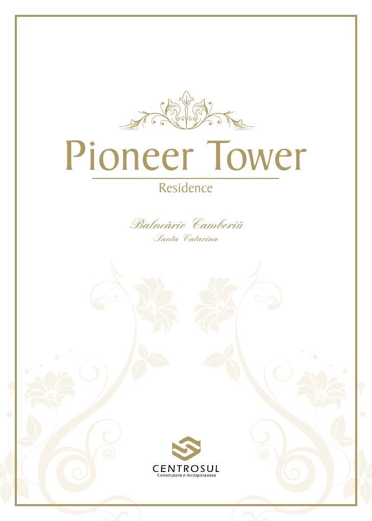Pioneer Tower        Residence     Balneário Camboriú       Santa Catarina
