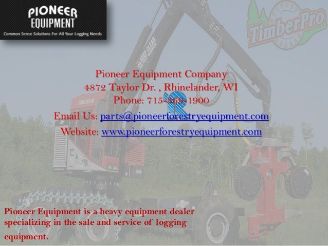 Pioneer Forestry Equipment
