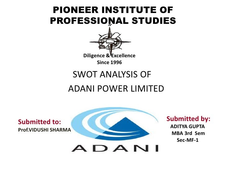 PIONEER INSTITUTE OF PROFESSIONAL STUDIES<br />Diligence & Excellence<br />Since 1996<br />                        SWOT AN...