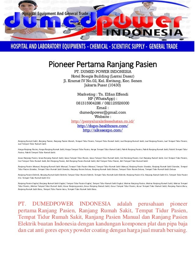 Pioneer Pertama Ranjang Pasien PT. DUMED POWER INDONESIA Hotel Boegis Building (Lantai Dasar) Jl. Kramat IV No.02, Kel. Kw...