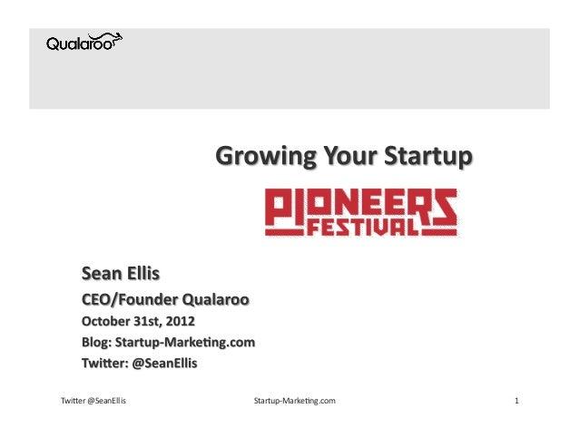Twi&er @SeanEllis    Startup-‐Marke6ng.com    1