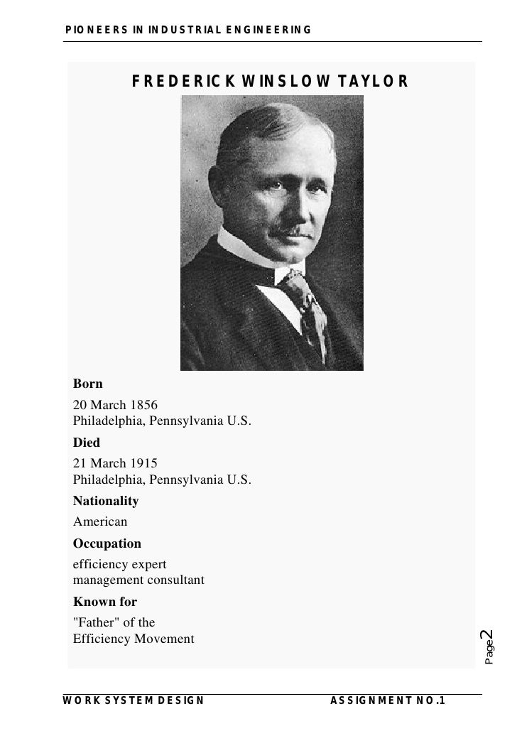 frederick winslow taylor the father Fredrick winslow taylor was the one of the first people to look at the work   frederick w taylor, the father of scientific management: myth and reality.