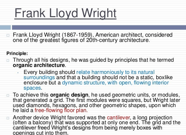 Frank Lloyd Wright Design Philosophy pioneers of modern architecture