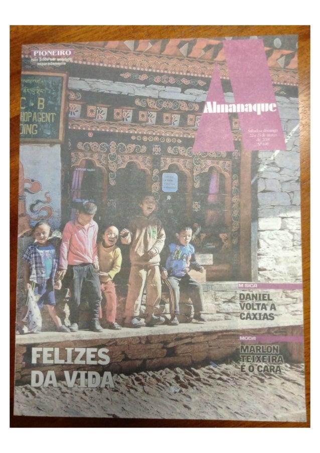 Felizes da Vida - Almanaque Jornal Pioneiro 22-23 Março 2014