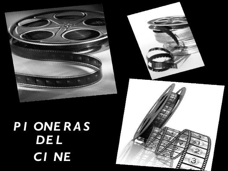 PIONERAS DEL   CINE