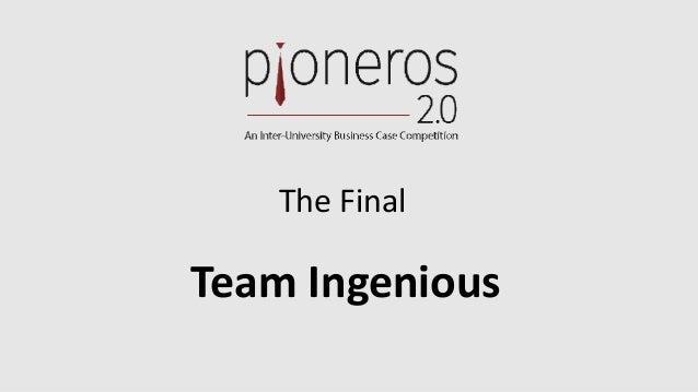 The Final Team Ingenious