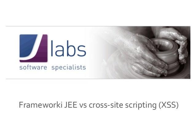 Frameworki JEE vs cross-site scripting (XSS)