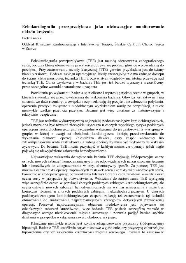 Echokardiografia przezprzełykowa jako nieinwazyjne monitorowanie układu krążenia. Piotr Knapik Oddział Kliniczny Kardioane...