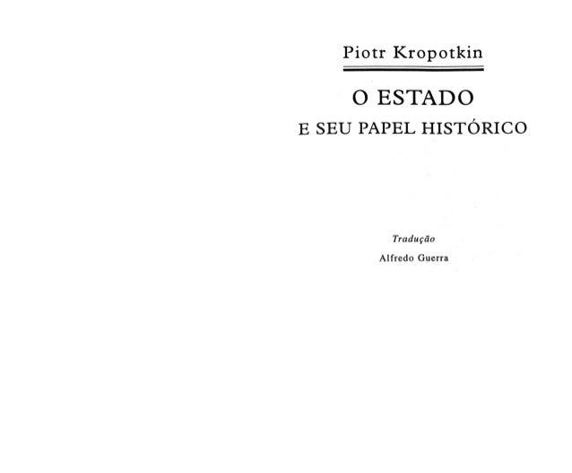 Piotr kropotkin   o estado e suas origens históricas [46]
