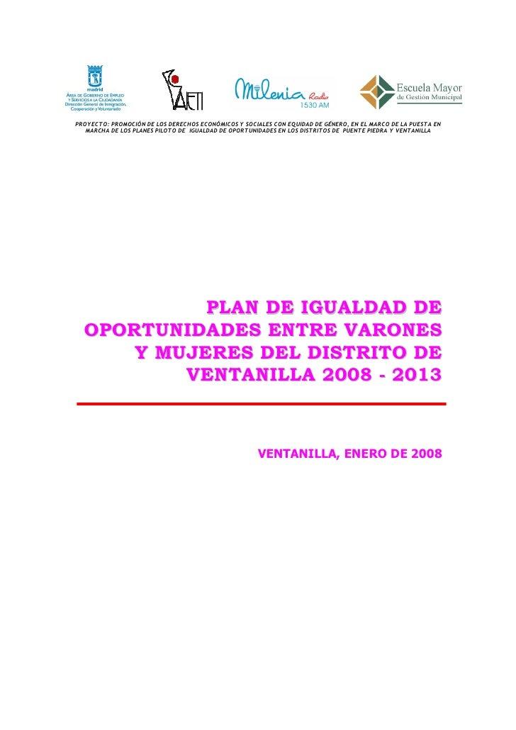 PROYECTO: PROMOCIÓN DE LOS DERECHOS ECONÓMICOS Y SOCIALES CON EQUIDAD DE GÉNERO, EN EL MARCO DE LA PUESTA EN    MARCHA DE ...