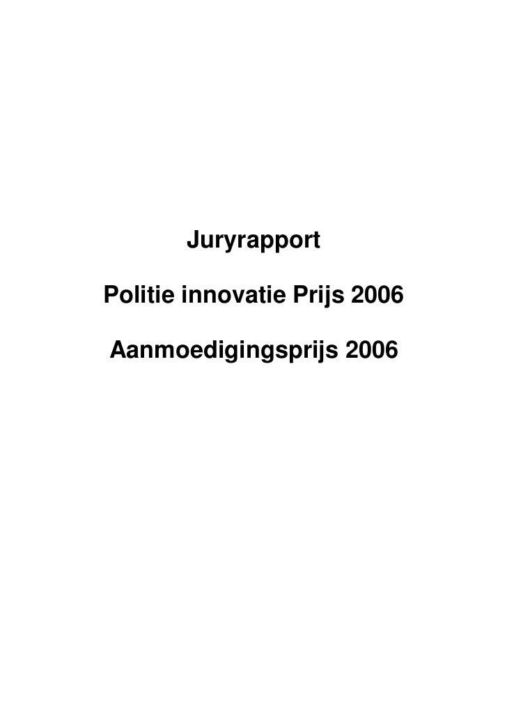 JuryrapportPolitie innovatie Prijs 2006Aanmoedigingsprijs 2006