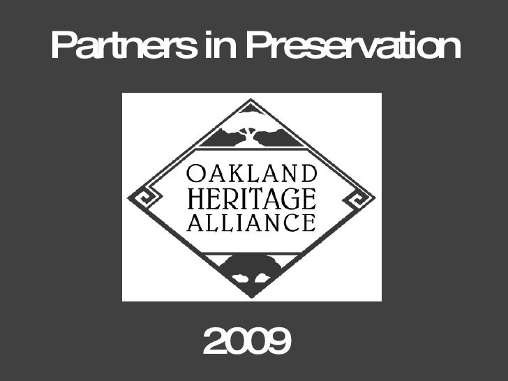 Partners in Preservation             2009