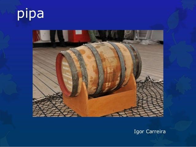 pipa  Igor Carreira