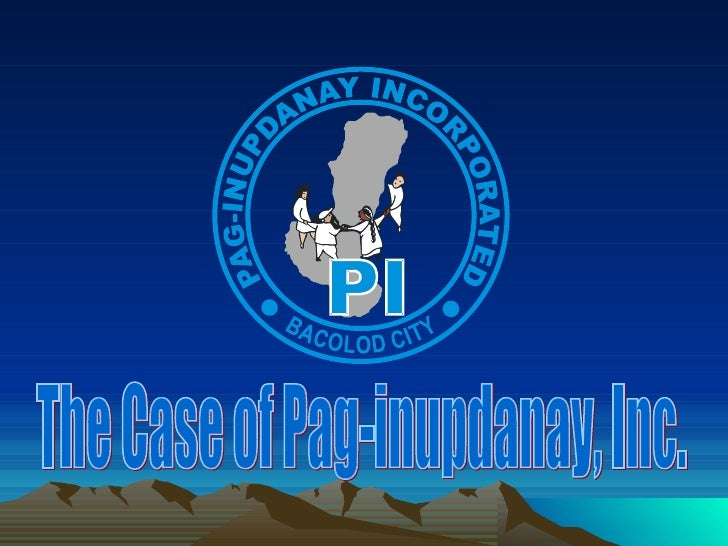 The Case of Pag-inupdanay, Inc.