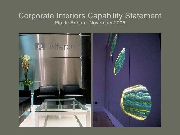 Corporate Interiors Capability Statement Pip de Rohan - November 2006