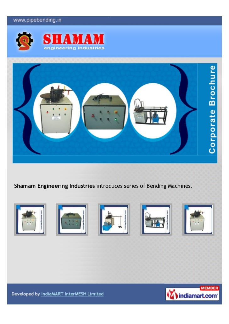 Shamam Engineering Industries introduces series of Bending Machines.