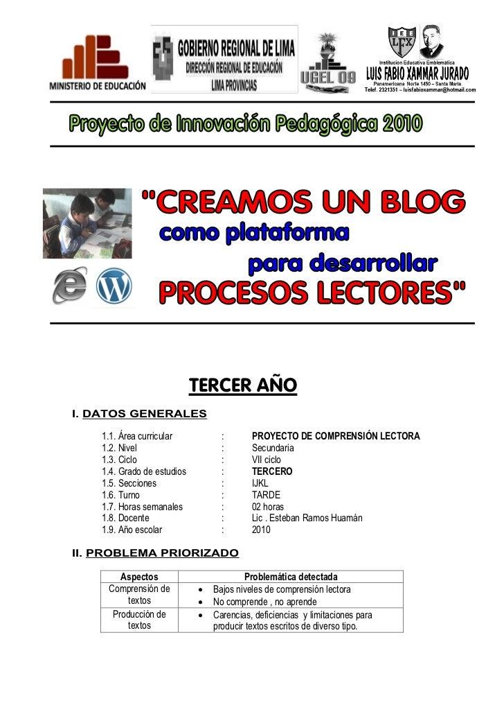 TERCER AÑOI. DATOS GENERALES    1.1. Área curricular           :       PROYECTO DE COMPRENSIÓN LECTORA    1.2. Nivel      ...