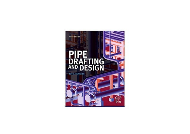 Free Epub Pipe Drafting And Design 3rd Edition Read Online