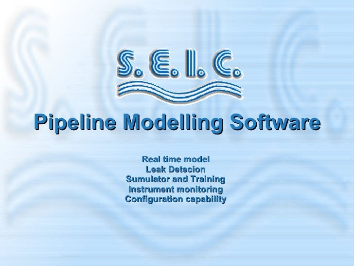 Pipeline Modelling Software Real time model Leak Detecion Sumulator and Training Instrument monitoring Configuration capab...