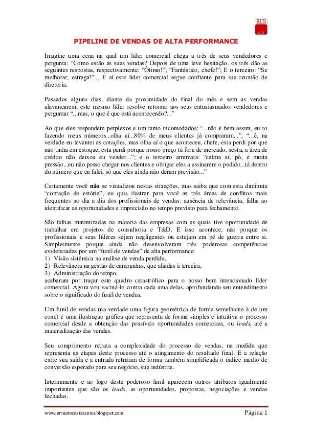 www.ernestocostasantos.blogspot.com Página 1 PIPELINE DE VENDAS DE ALTA PERFORMANCE Imagine uma cena na qual um líder come...