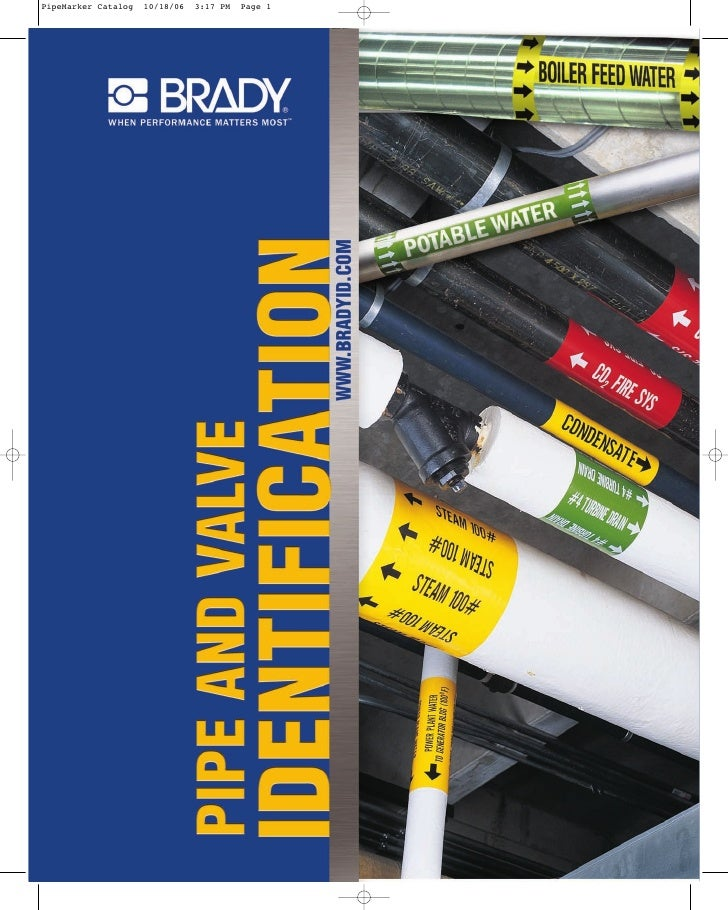 NEW!          NEW PRODUCTS                       WELCOME TO BRADY'S PIPE & VALVE IDENTIFICATION CATALOG                   ...