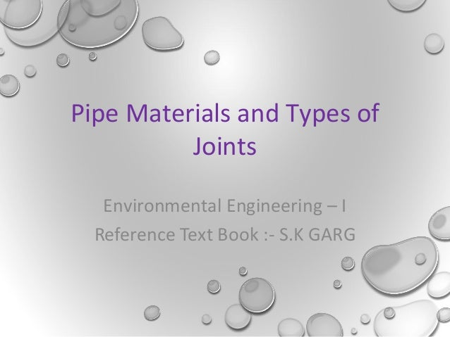 Pipe materials and types of joints [autosaved]