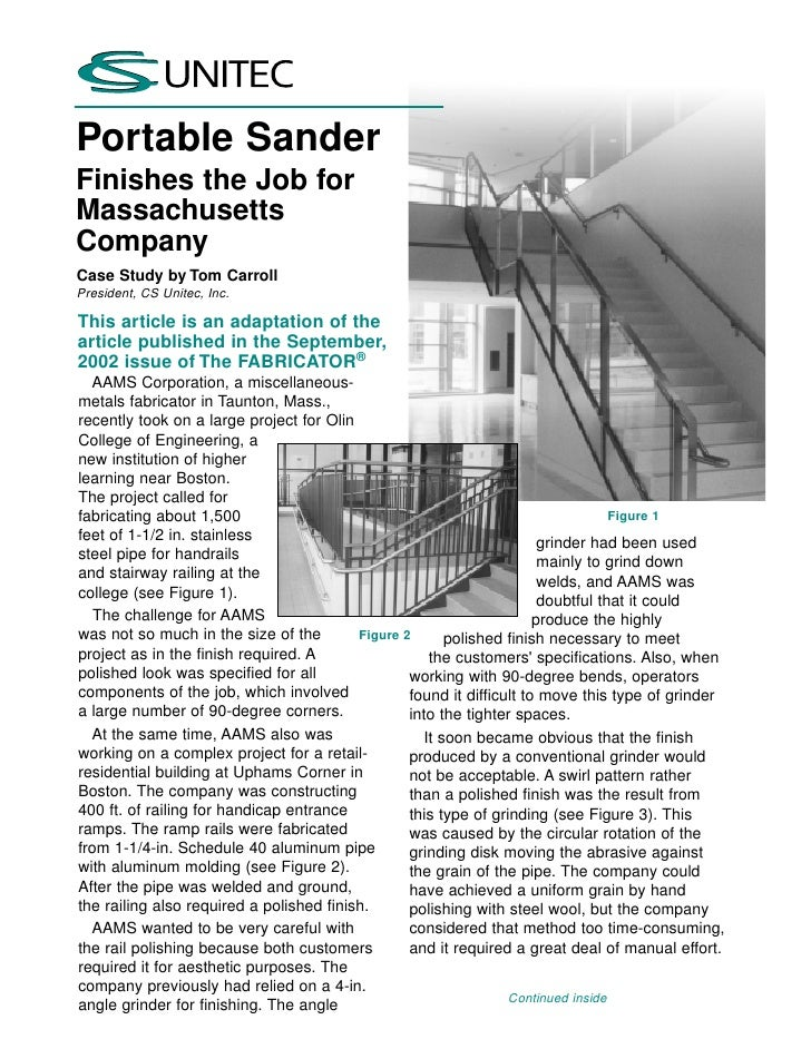 Portable SanderFinishes the Job forMassachusettsCompanyCase Study by Tom CarrollPresident, CS Unitec, Inc.This article is ...