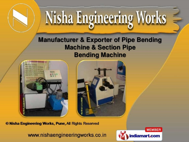 Manufacturer & Exporter of Pipe Bending       Machine & Section Pipe           Bending Machine