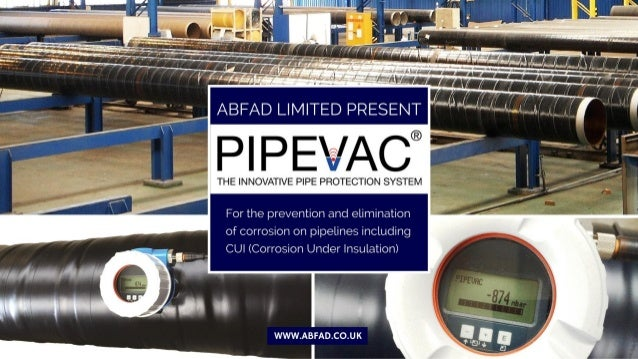 PIPEVAC® The Ultimate Pipeline Protection System