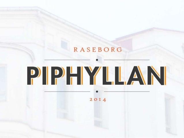 Piphyllan – VAD?  • Piphyllan är ett virtuellt kluster i Raseborg för digitala kreativa näringar, dvs sådana  kreativa när...
