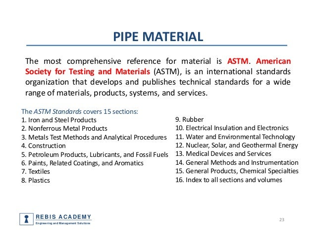 Piping components materials codes and standards part 1 pipe for What is the best material for water pipes