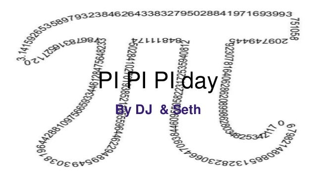 PI PI PI day By DJ & Seth