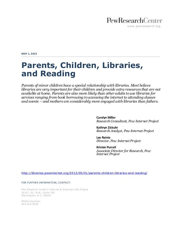 www.pewresearch.orgMAY 1, 2013Parents, Children, Libraries,and ReadingParents of minor children have a special relationshi...