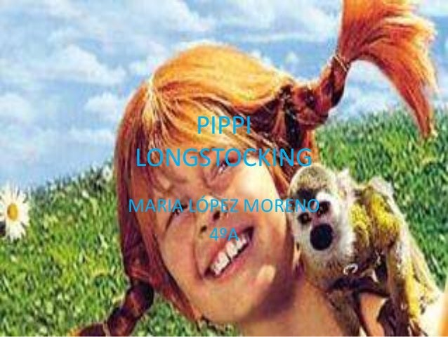 PIPPI LONGSTOCKING MARIA LÓPEZ MORENO 4ºA