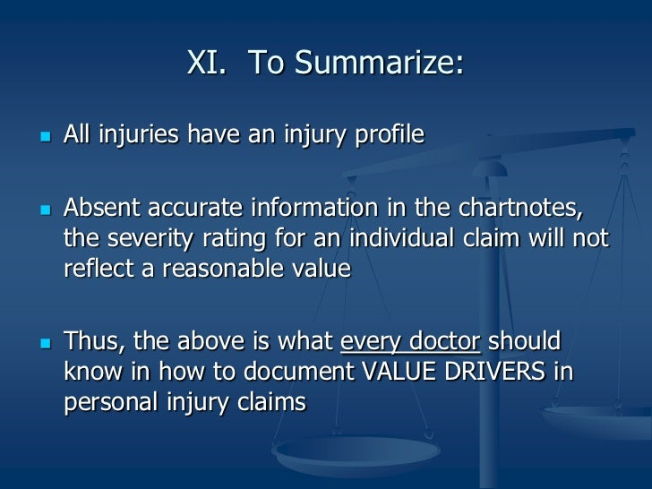 Value Drivers in Personal Injury by Jeffrey D. Bohn
