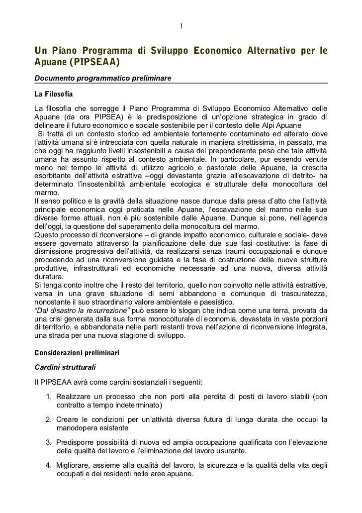 1Un Piano Programma di Sviluppo Economico Alternativo per leApuane (PIPSEAA)Documento programmatico preliminareLa Filosofi...