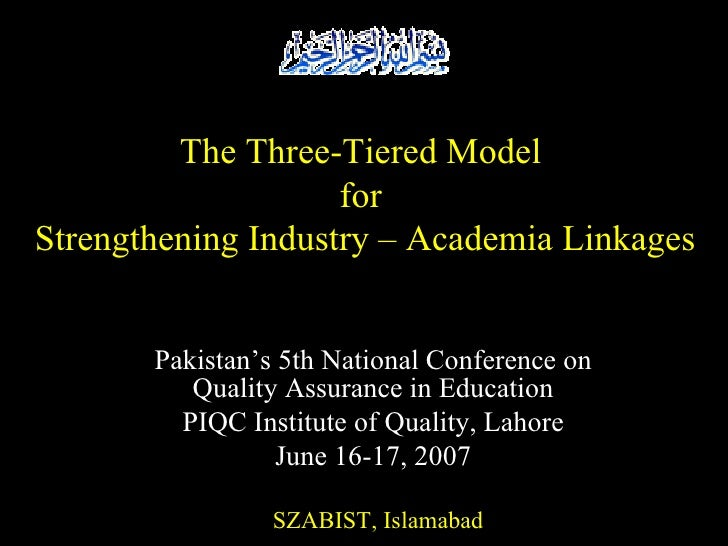 SZABIST, Islamabad Pakistan's 5th National Conference on Quality Assurance in Education PIQC Institute of Quality, Lahore ...