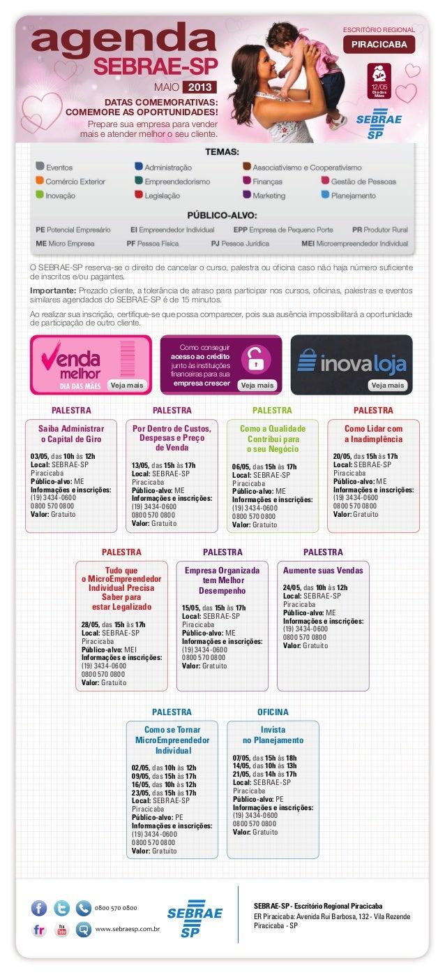 Saiba Administraro Capital de Giro03/05, das 10h às 12hLocal: SEBRAE-SPPiracicabaPúblico-alvo: MEInformações e inscrições:...