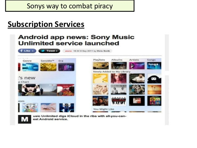 Sonys way to combat piracySubscription Services
